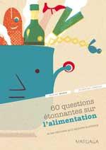 60 questions sur l'alimentation