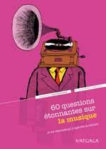 60 questions étonnantes sur la musique