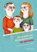 60 questions sur les parents